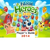 Farm Heroes Saga: The Fun and Easy Player's Guide 2014 For Tablet