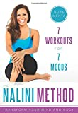 The Nalini Method: 7 Workouts for 7 Moods