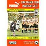 Non-League Club Directory 2011by Tony Williams