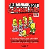 L'ALMANACH DES GROSSES TETES 2011par Collectif