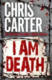 I Am Death (Robert Hunter 7)