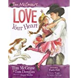 Love Your Heart (My Little Girl) ~ Tim McGraw