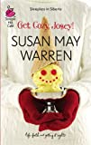 Get Cozy, Josey! (Life, Faith & Getting It Right #26) (Steeple Hill Cafe) (0373786263) by Warren, Susan May