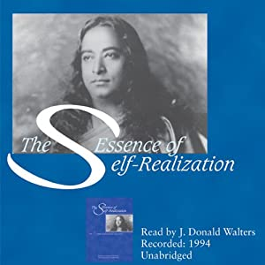 The Essence of Self-Realization Audiobook