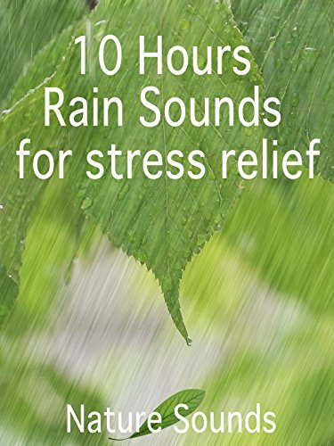 10 Hours Rain Sounds For Stress Relief