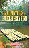 The Adventures Of Huckleberry Finn (Apple Classics) (059043389X) by Twain, Mark