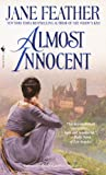 Almost Innocent (0553573705) by Feather, Jane