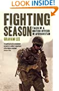 Fighting Season: Tales of a British Officer in Afghanistan