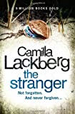 Camilla Lackberg The Stranger (Patrick Hedstrom and Erica Falck, Book 4)