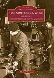 Das Nibelungenwerk 1939 bis 1945 - Panzerfahrzeuge aus St. Valentin