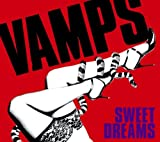 VAMPS「SWEET DREAMS」