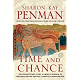 Time and Chance: A Novelby Sharon Kay Penman