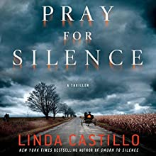 Pray for Silence: A Thriller | Livre audio Auteur(s) : Linda Castillo Narrateur(s) : Kathleen McInerney