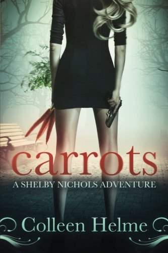Carrots (Shelby Nichols, #1)
