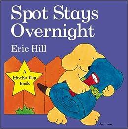 Spot Stays Overnight Spot Original Lift The Flap