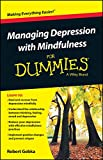 img - for Managing Depression with Mindfulness For Dummies (For Dummies (Psychology & Self Help)) book / textbook / text book