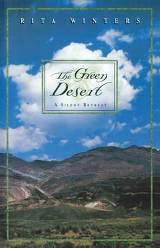 The Green Desert: A Silent Retreat