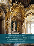 img - for Decorative Plasterwork in Ireland and Europe: Ornament and the Early Modern Interior book / textbook / text book