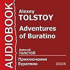 Adventures of Buratino [Russian Edition] (       UNABRIDGED) by Alexey Tolstoy Narrated by Nikolay Litvinov