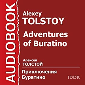 Adventures of Buratino [Russian Edition] | [Alexey Tolstoy]