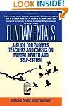 Fundamentals: A Guide for Parents, Te...