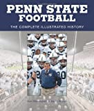 Penn State Football: The Complete Illustrated History