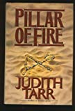 Pillar of Fire (0312855427) by Tarr, Judith