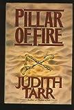 Pillar of Fire (0312855427) by Tarr, Judith
