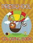 Preschool Coloring Book: Coloring Boo...