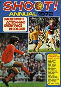 Shoot Annual 1972 by IPC Magazines Fleetway