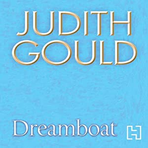 Dreamboat | [Judith Gould]