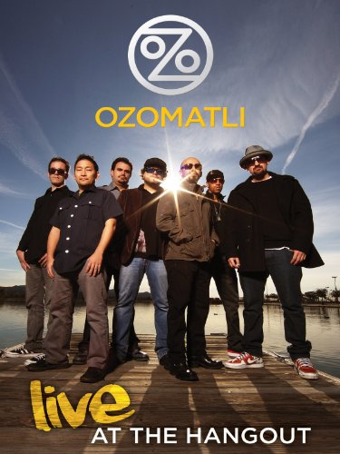Ozomatli - Live At The Hangout