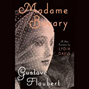 Madame Bovary | [Gustave Flaubert, Lydia Davis (translator)]
