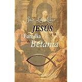 Jesus y la familia de Betania