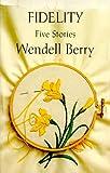 Fidelity: Five Stories