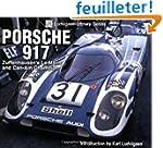 Porsche 917: Zuffenhausen's Le Mans a...