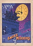 Arena: Smoke & Mirrors
