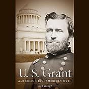 U.S. Grant: American Hero, American Myth | [Joan Waugh]