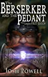 img - for The Berserker and the Pedant: The Complete First Season (Volume 1) book / textbook / text book