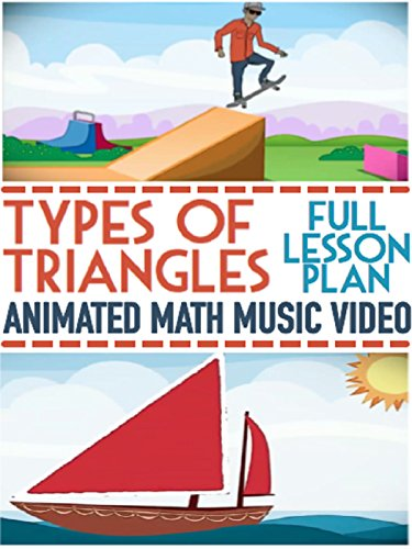 Triangles For Kids Song: Types of Triangles Educational Video