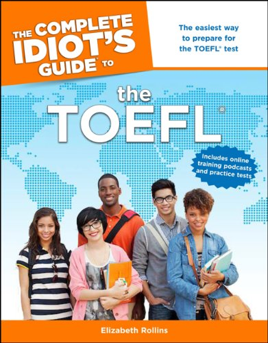 Elizabeth Rollins - The Complete Idiot's Guide to the TOEFL®
