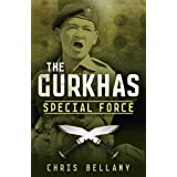 The Gurkhas: Special Forceby Chris Bellamy
