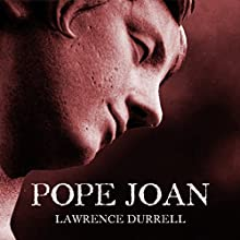 Pope Joan Audiobook by Lawrence Durrell Narrated by Toby Longworth