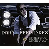 Introby Danny Fernandes