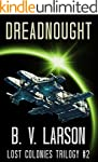 Dreadnought (Lost Colonies Trilogy Bo...