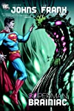 Superman: Brainiac (Superman (Graphic Novels))