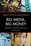 img - for Big Media, Big Money: Cultural Texts and Political Economics 2nd edition by Bettig, Ronald V., Hall, Jeanne Lynn (2012) Paperback book / textbook / text book