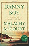 img - for Danny Boy: The Legend Of The Beloved Irish Ballad by Malachy McCourt (2001-12-27) book / textbook / text book
