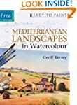 Mediterranean Landscapes in Watercolour