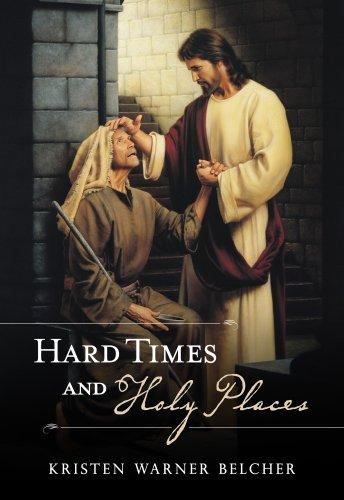 Hard Time and Holy Places, Kristin Warner Belcher